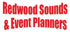 Redwood Sounds & Event Planners