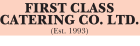 First Class Catering Co Ltd