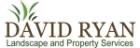 David Ryan Landscape & Property Services